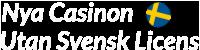 Nya Casinon Utan Svensk Licens Logotyp