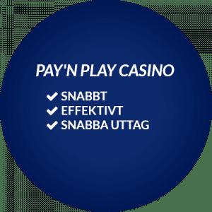 pay and play casino fördelar